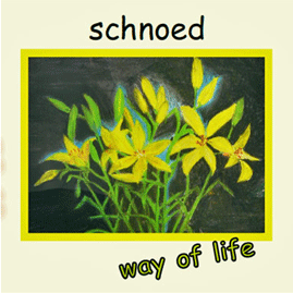 cover schnoed way of live